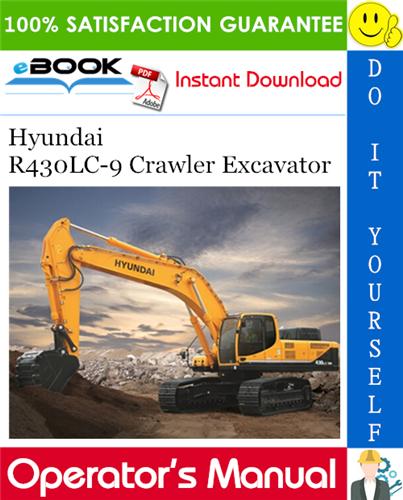 Thumbnail ☆☆ Best ☆☆ Hyundai R430LC-9 Crawler Excavator Operators Manual