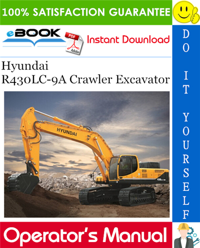 Thumbnail ☆☆ Best ☆☆ Hyundai R430LC-9A Crawler Excavator Operators Manual