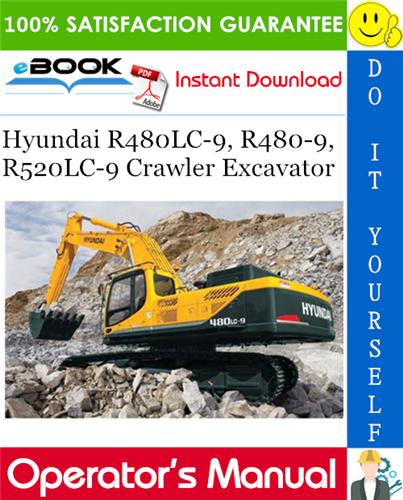 Thumbnail ☆☆ Best ☆☆ Hyundai R480LC-9, R480-9, R520LC-9 Crawler Excavator Operators Manual