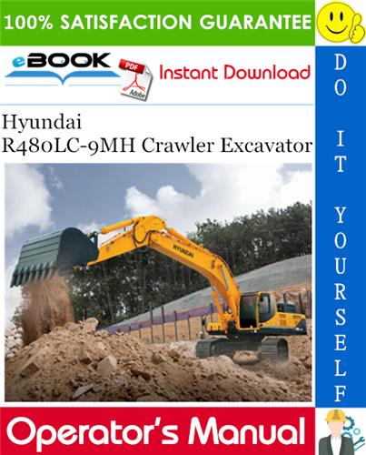 Thumbnail ☆☆ Best ☆☆ Hyundai R480LC-9MH Crawler Excavator Operators Manual