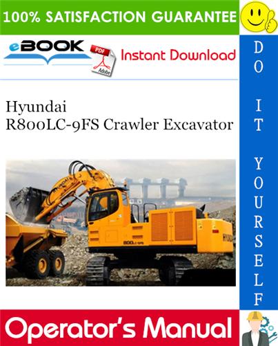 Thumbnail ☆☆ Best ☆☆ Hyundai R800LC-9FS Crawler Excavator Operators Manual