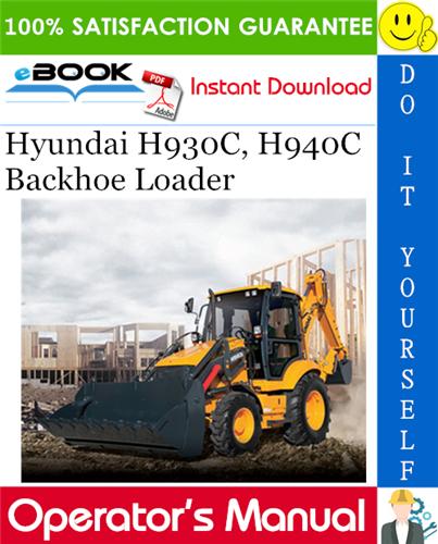 Thumbnail ☆☆ Best ☆☆ Hyundai H930C, H940C Backhoe Loader Operators Manual