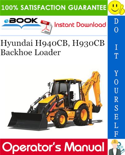 Thumbnail ☆☆ Best ☆☆ Hyundai H940CB, H930CB Backhoe Loader Operators Manual