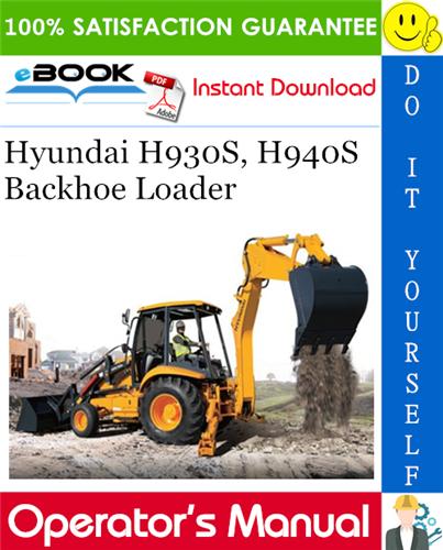 Thumbnail ☆☆ Best ☆☆ Hyundai H930S, H940S Backhoe Loader Operators Manual