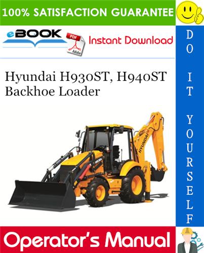 Thumbnail ☆☆ Best ☆☆ Hyundai H930ST, H940ST Backhoe Loader Operators Manual