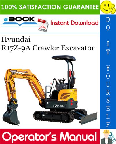 Thumbnail ☆☆ Best ☆☆ Hyundai R17Z-9A Crawler Excavator Operators Manual
