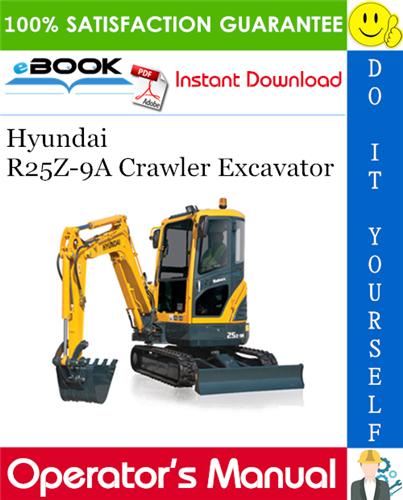 Thumbnail ☆☆ Best ☆☆ Hyundai R25Z-9A Crawler Excavator Operators Manual