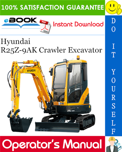 Thumbnail ☆☆ Best ☆☆ Hyundai R25Z-9AK Crawler Excavator Operators Manual