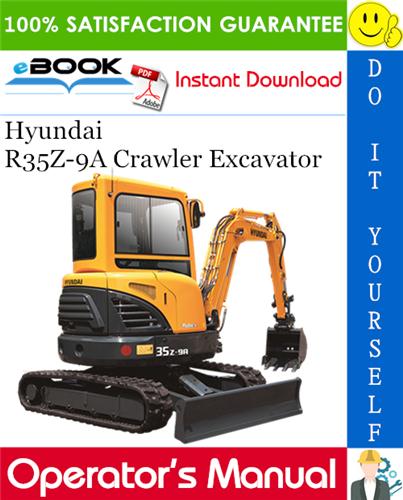 Thumbnail ☆☆ Best ☆☆ Hyundai R35Z-9A Crawler Excavator Operators Manual