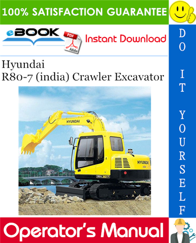 Thumbnail ☆☆ Best ☆☆ Hyundai R80-7 (india) Crawler Excavator Operators Manual