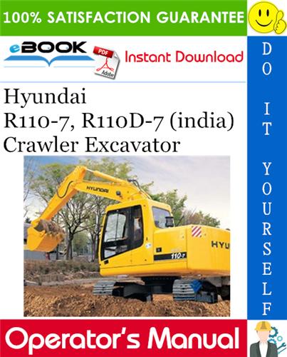 Thumbnail ☆☆ Best ☆☆ Hyundai R110-7, R110D-7 (india) Crawler Excavator Operators Manual
