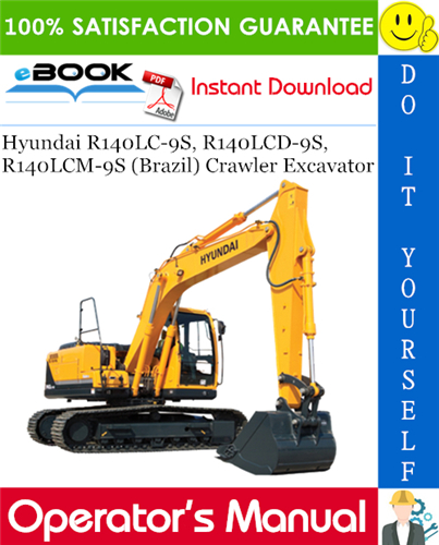 Thumbnail ☆☆ Best ☆☆ Hyundai R140LC-9S, R140LCD-9S, R140LCM-9S (Brazil) Crawler Excavator Operators Manual