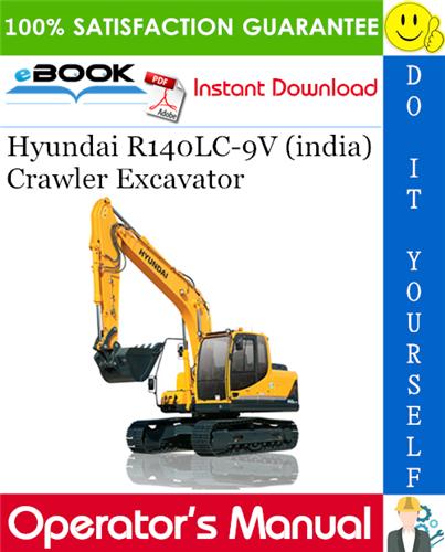 Thumbnail ☆☆ Best ☆☆ Hyundai R140LC-9V (india) Crawler Excavator Operators Manual