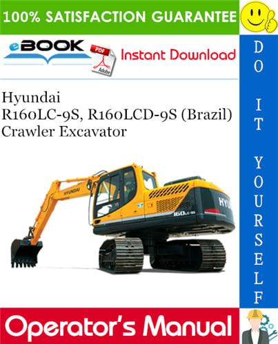 Thumbnail ☆☆ Best ☆☆ Hyundai R160LC-9S, R160LCD-9S (Brazil) Crawler Excavator Operators Manual