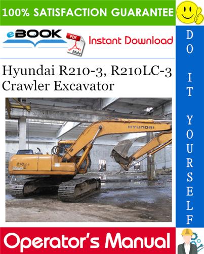 Thumbnail ☆☆ Best ☆☆ Hyundai R210-3, R210LC-3 Crawler Excavator Operators Manual