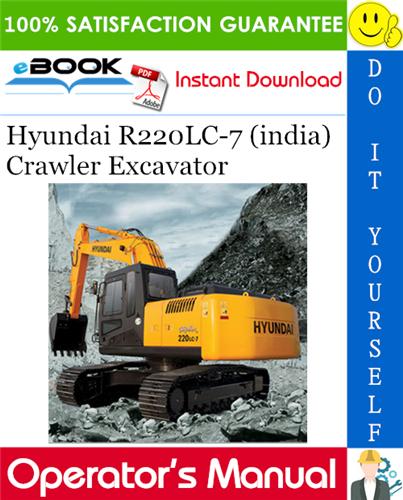 Thumbnail ☆☆ Best ☆☆ Hyundai R220LC-7 (india) Crawler Excavator Operators Manual