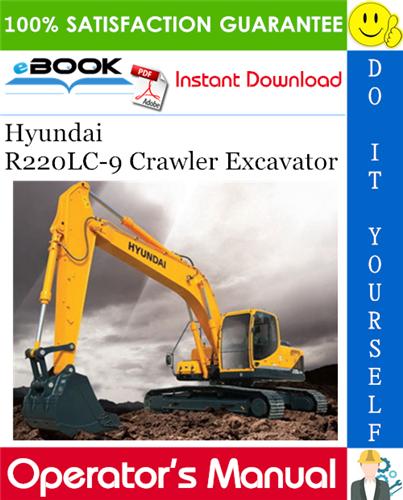 Thumbnail ☆☆ Best ☆☆ Hyundai R220LC-9 Crawler Excavator Operators Manual