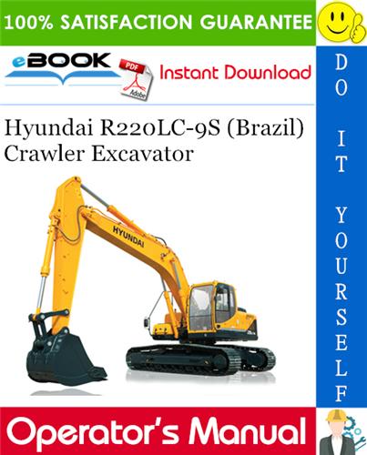 Thumbnail ☆☆ Best ☆☆ Hyundai R220LC-9S (Brazil) Crawler Excavator Operators Manual