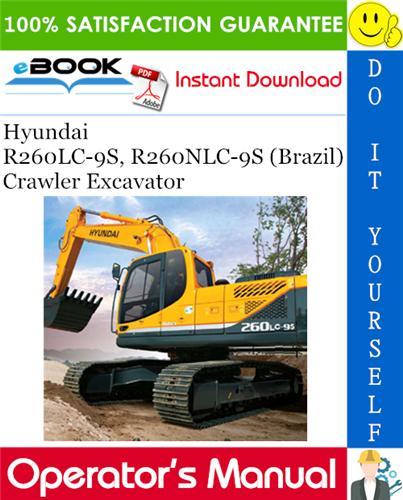 Thumbnail ☆☆ Best ☆☆ Hyundai R260LC-9S, R260NLC-9S (Brazil) Crawler Excavator Operators Manual