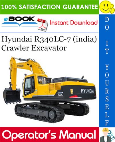Thumbnail ☆☆ Best ☆☆ Hyundai R340LC-7 (india) Crawler Excavator Operators Manual