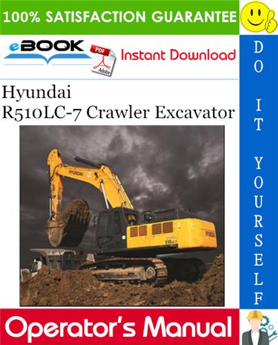 Thumbnail ☆☆ Best ☆☆ Hyundai R510LC-7 Crawler Excavator Operators Manual
