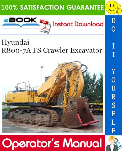 Thumbnail ☆☆ Best ☆☆ Hyundai R800-7A FS Crawler Excavator Operators Manual