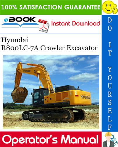 Thumbnail ☆☆ Best ☆☆ Hyundai R800LC-7A Crawler Excavator Operators Manual
