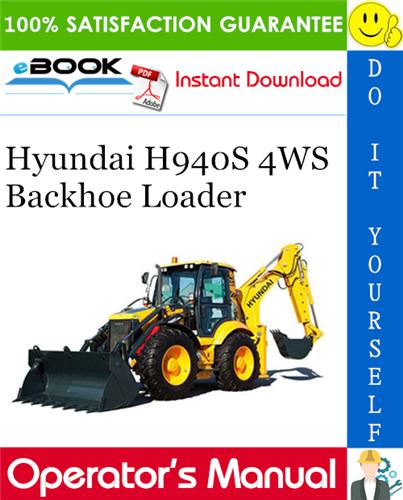 Thumbnail ☆☆ Best ☆☆ Hyundai H940S 4WS Backhoe Loader Operators Manual