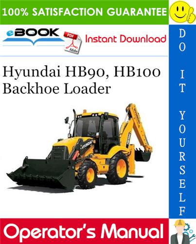 Thumbnail ☆☆ Best ☆☆ Hyundai HB90, HB100 Backhoe Loader Operators Manual
