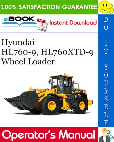 Thumbnail ☆☆ Best ☆☆ Hyundai HL760-9, HL760XTD-9 Wheel Loader Operators Manual