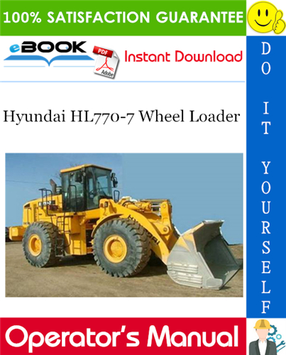 Thumbnail ☆☆ Best ☆☆ Hyundai HL770-7 Wheel Loader Operators Manual