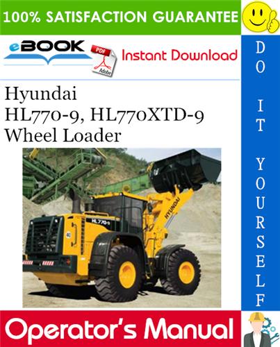 Thumbnail ☆☆ Best ☆☆ Hyundai HL770-9, HL770XTD-9 Wheel Loader Operators Manual