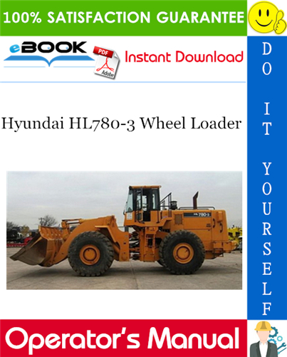 Thumbnail ☆☆ Best ☆☆ Hyundai HL780-3 Wheel Loader Operators Manual