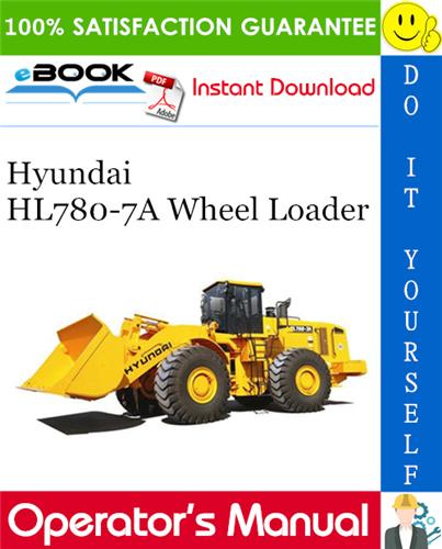 Thumbnail ☆☆ Best ☆☆ Hyundai HL780-7A Wheel Loader Operators Manual