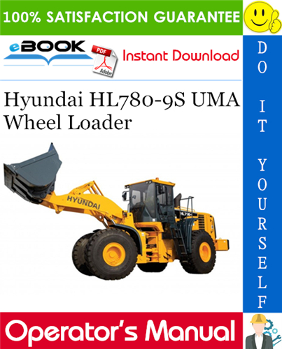 Thumbnail ☆☆ Best ☆☆ Hyundai HL780-9S UMA Wheel Loader Operators Manual