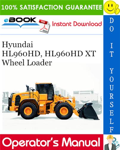 Thumbnail ☆☆ Best ☆☆ Hyundai HL960HD, HL960HD XT Wheel Loader Operators Manual
