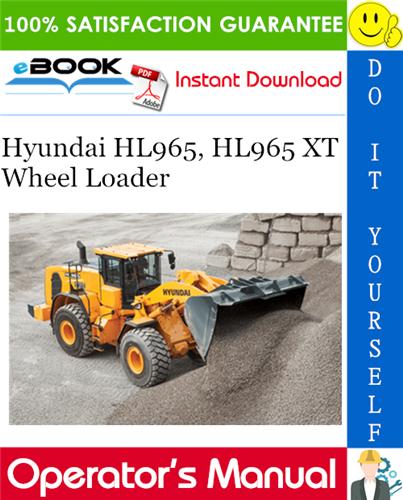 Thumbnail ☆☆ Best ☆☆ Hyundai HL965, HL965 XT Wheel Loader Operators Manual