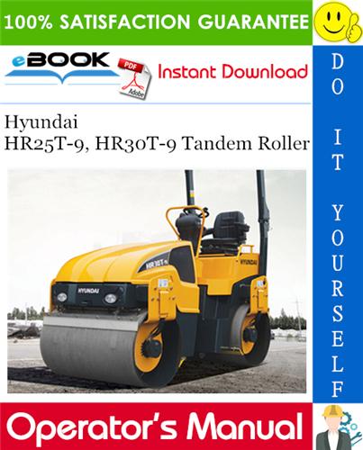 Thumbnail ☆☆ Best ☆☆ Hyundai HR25T-9, HR30T-9 Tandem Roller Operators Manual