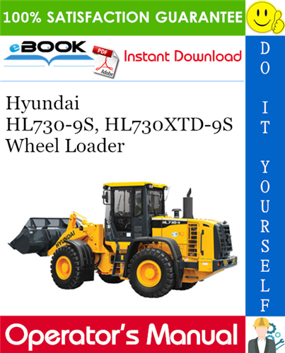 Thumbnail ☆☆ Best ☆☆ Hyundai HL730-9S, HL730XTD-9S Wheel Loader Operators Manual