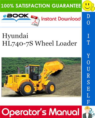 Thumbnail ☆☆ Best ☆☆ Hyundai HL740-7S Wheel Loader Operators Manual