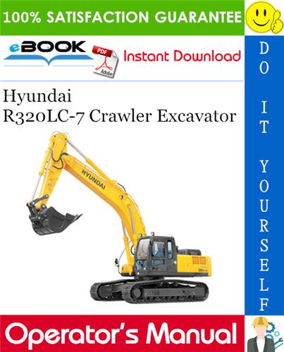 Thumbnail ☆☆ Best ☆☆ Hyundai R320LC-7 Crawler Excavator Operators Manual