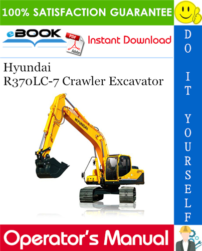 Thumbnail ☆☆ Best ☆☆ Hyundai R370LC-7 Crawler Excavator Operators Manual