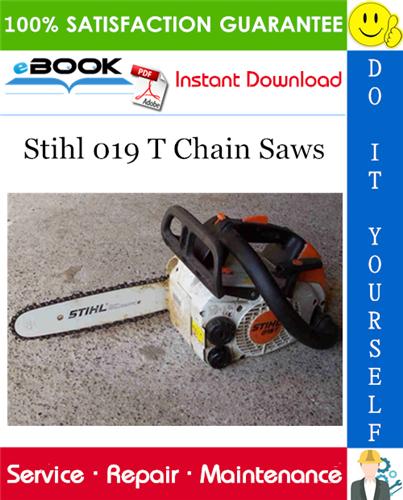 Thumbnail ☆☆ Best ☆☆ Stihl 019 T Chain Saws Service Repair Manual