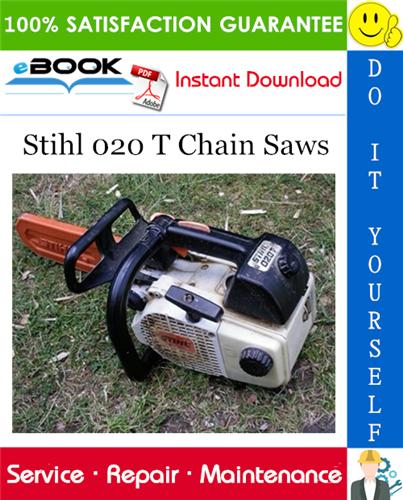 Thumbnail ☆☆ Best ☆☆ Stihl 020 T Chain Saws Service Repair Manual