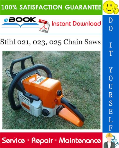 Thumbnail ☆☆ Best ☆☆ Stihl 021, 023, 025 Chain Saws Service Repair Manual