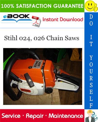 Thumbnail ☆☆ Best ☆☆ Stihl 024, 026 Chain Saws Service Repair Manual