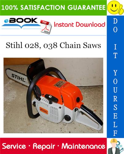 Thumbnail ☆☆ Best ☆☆ Stihl 028, 038 Chain Saws Service Repair Manual
