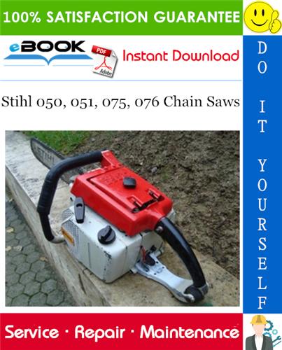 Thumbnail ☆☆ Best ☆☆ Stihl 050, 051, 075, 076 Chain Saws Service Repair Manual