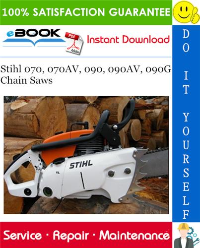 Thumbnail ☆☆ Best ☆☆ Stihl 070, 070AV, 090, 090AV, 090G Chain Saws Service Repair Manual