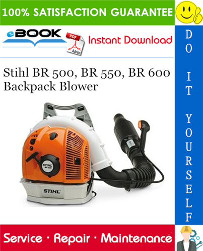 Thumbnail ☆☆ Best ☆☆ Stihl BR 500, BR 550, BR 600 Backpack Blower Service Repair Manual